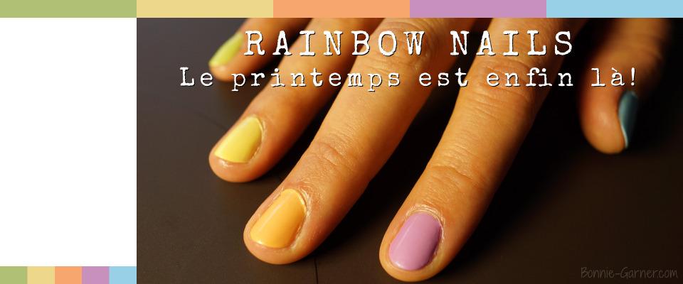 Rainbow nails le printemps est enfin la