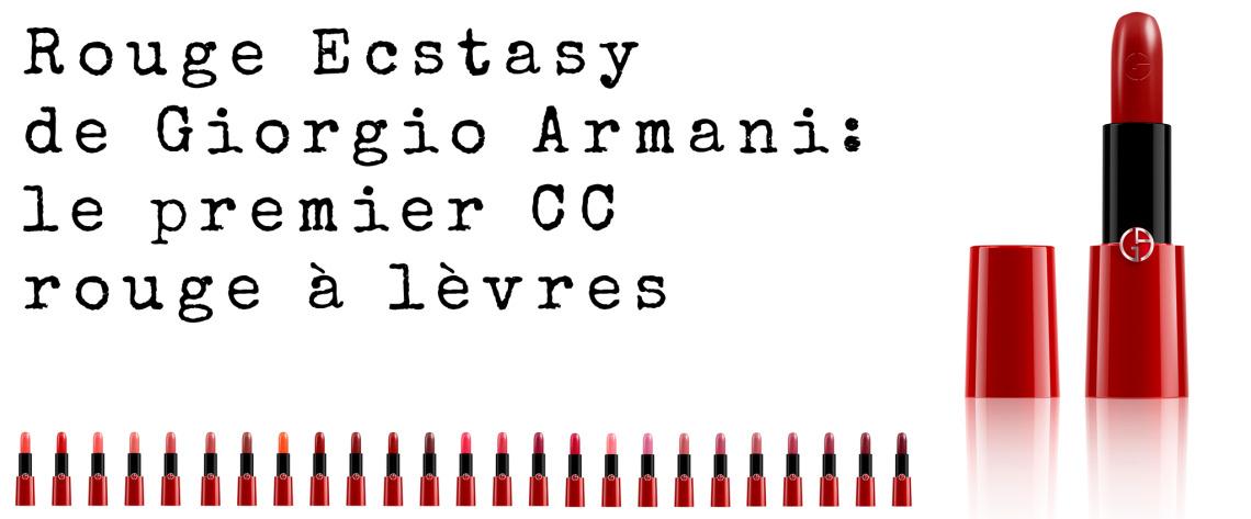 Rouge Ecstasy de Giorgio Armani: le premier CC rouge à lèvres