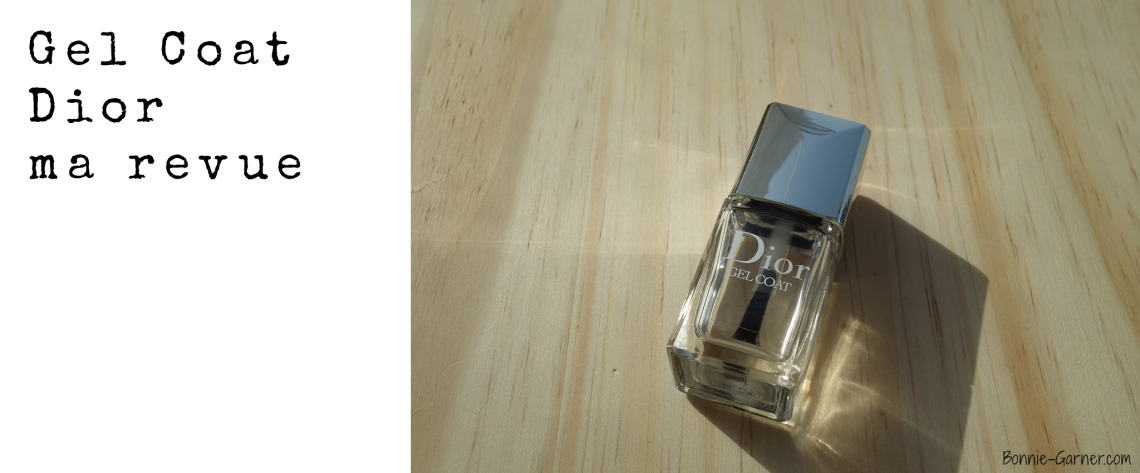 Gel Coat de Dior, ma revue