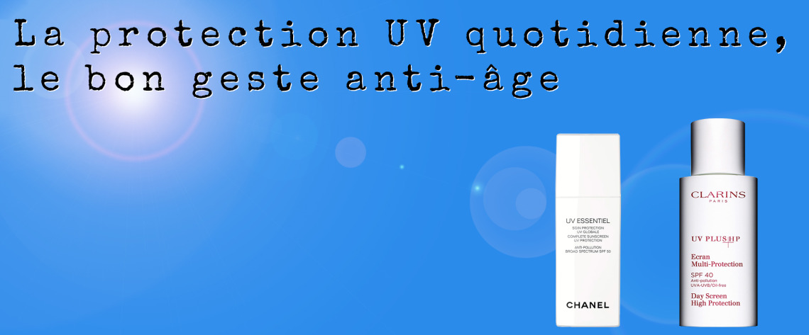 La protection UV quotidienne, le bon geste anti-âge