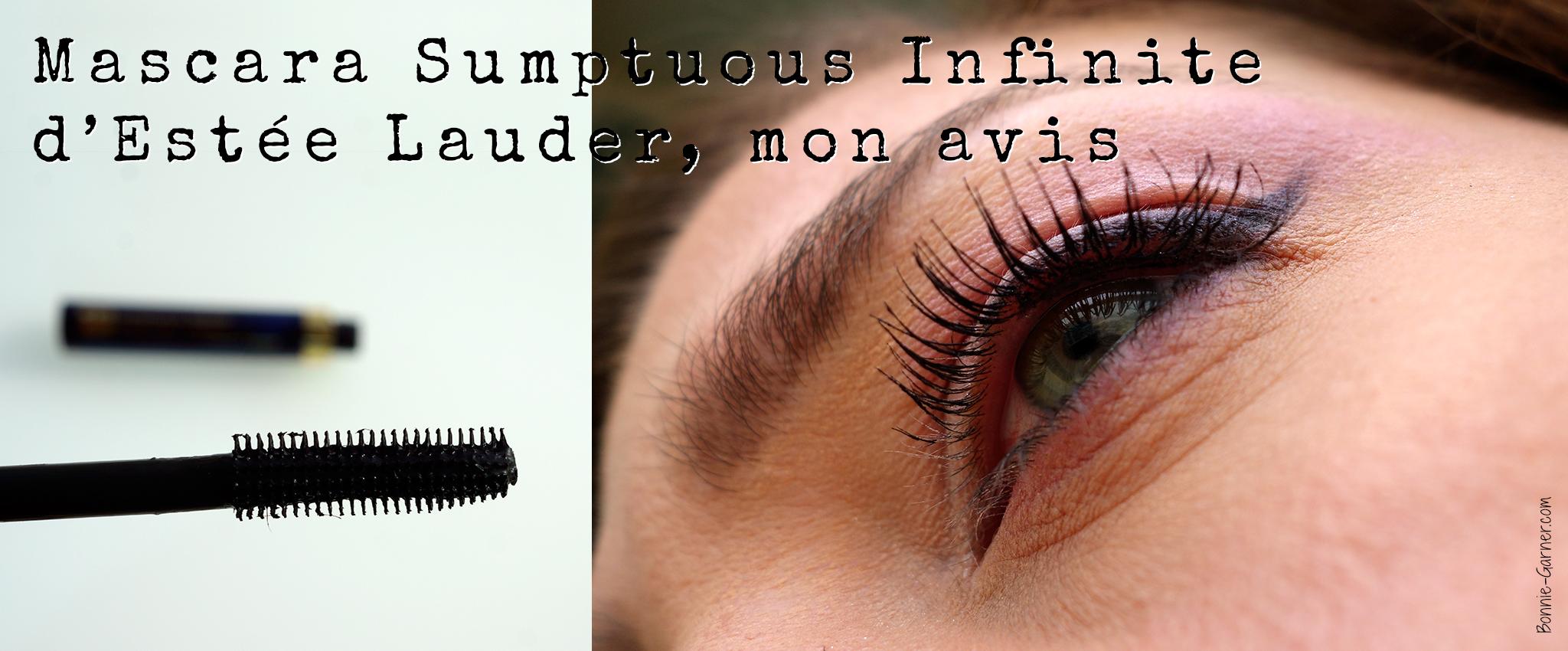 Mascara Sumptuous Infinite d'Estée Lauder, mon avis