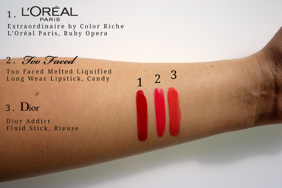 Extraordinaire Ruby Opera L'Oréal Paris, Too Faced Melted Liquified Candy, Dior Addict, Swatches