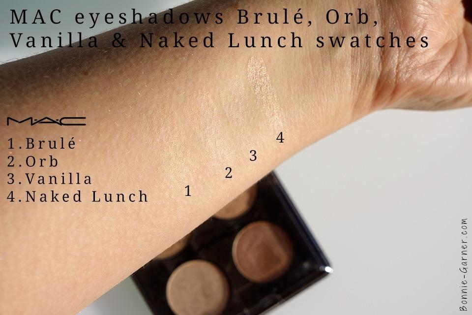 MAC eyeshadows Brulé Orb Vanilla Naked Lunch swatches