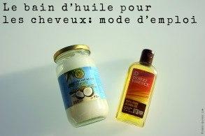 Le bain d'huile pour les cheveux, mode d'emploi