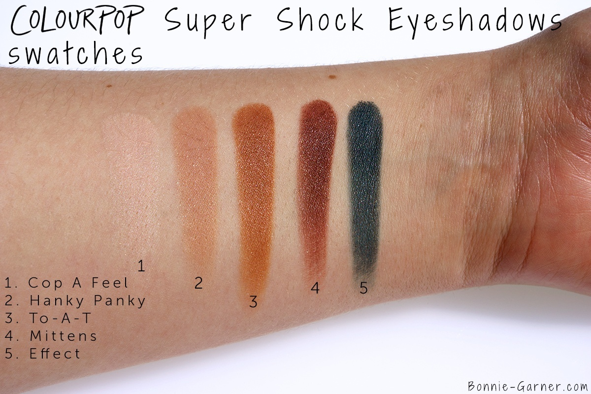 ColourPop Super Shock Eyeshadows Effect, Mittens, Cop A Feel, To A T, Hanky Panky swatches