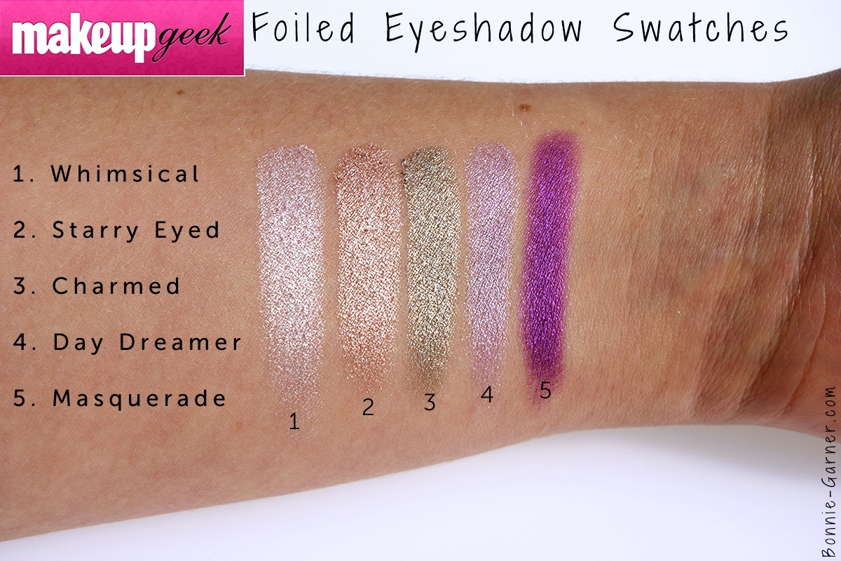 Makeup Geek Foiled eyeshadows Whimsical, Starry Eyed, Charmed, Day Dreamer, Masquerade swatches.
