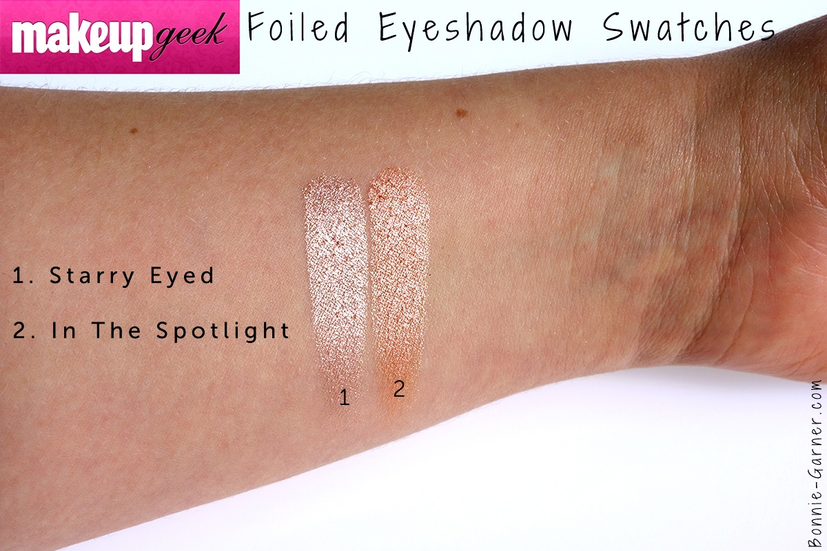 Makeup Geek Foiled eyeshadows Starry Eyed & In The Sptlight.