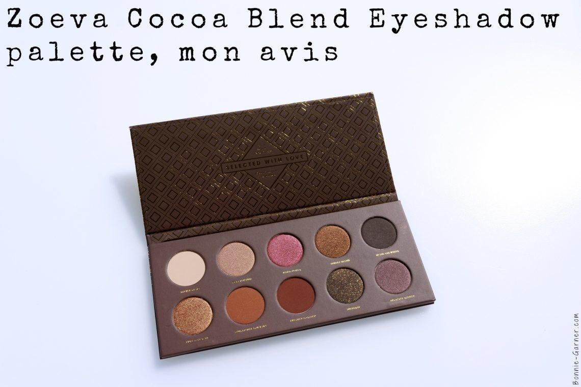 ZOEVA Cocoa Blend eyeshadow palette, mon avis