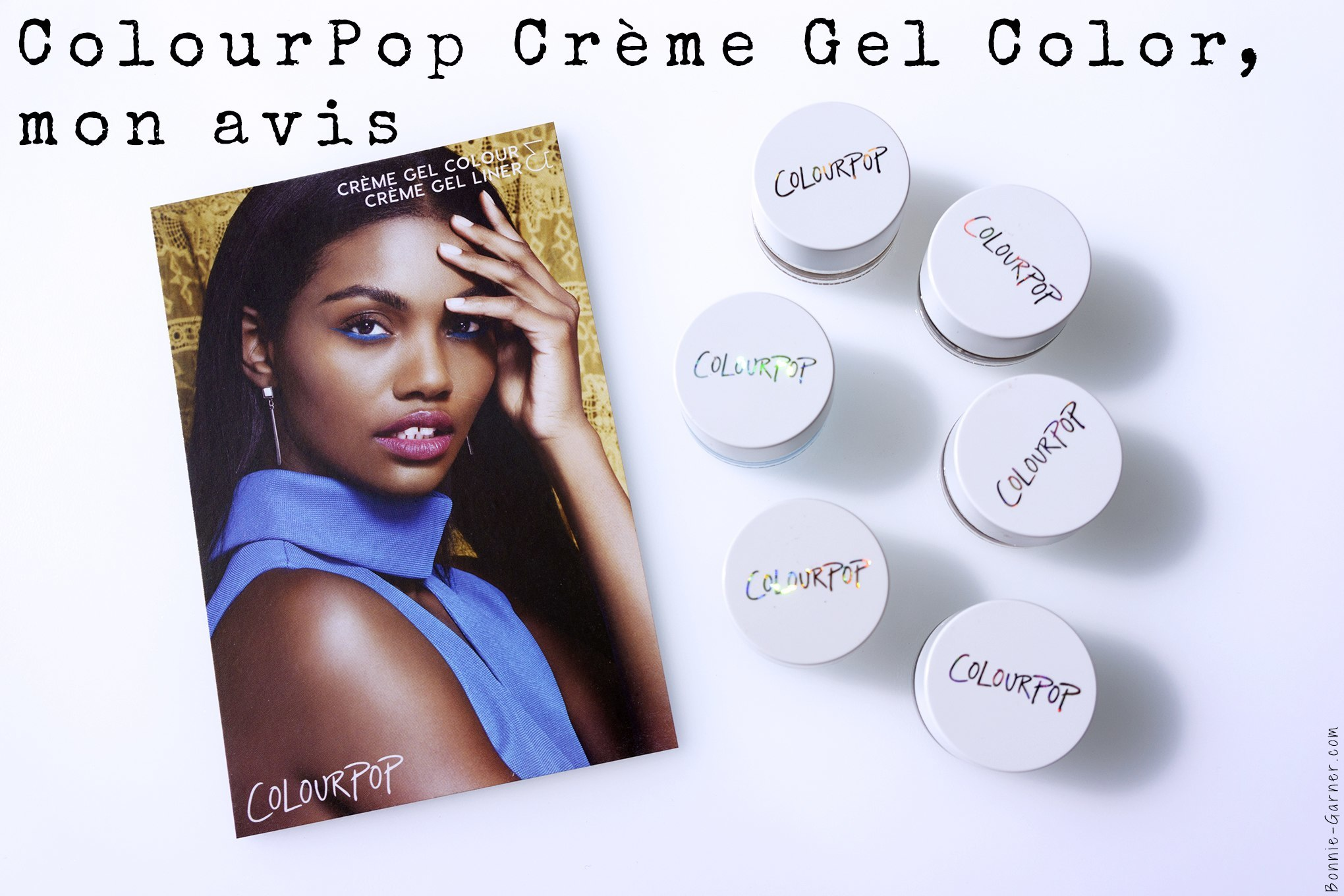 Colourpop Creme Gel Colour, mon avis