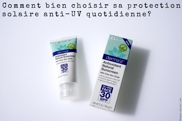 Comment bien choisir sa protection solaire anti-UV quotidienne?