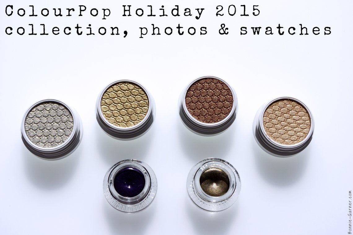 ColourPop Holiday 2015 collection, photos & swatches