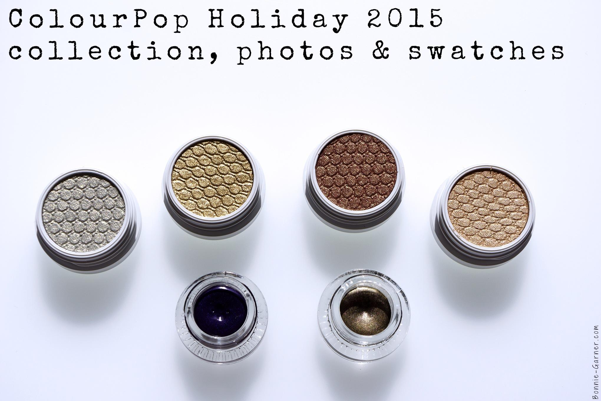 ColourPop Holiday 2015 collection, photos & swatches