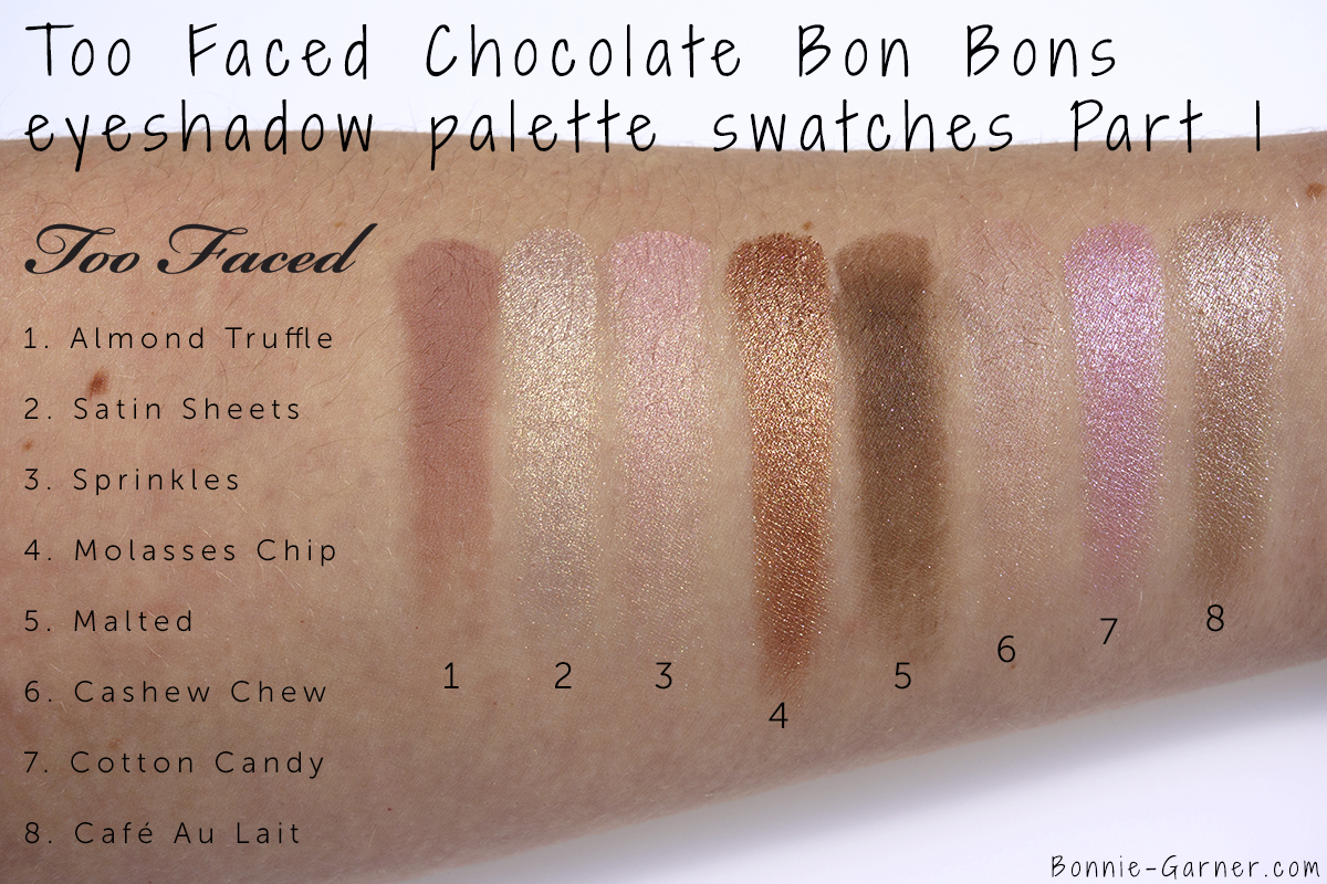 Too Faced Chocolate Bon Bons eyeshadow palette swatches: Almond Truffle, Satin Sheets, Sprinkles, Molasses Chip, Malted, Cashew Chew, Cotton Candy, Café Au Lait