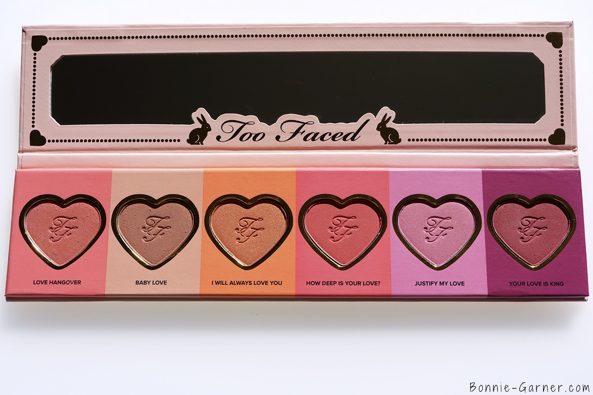Too Faced Love Flush Blush palette: Love Hangover, Baby Love, I Will Always Love You, How Deep Is Your Love?, Justify My Love, Your Love Is King