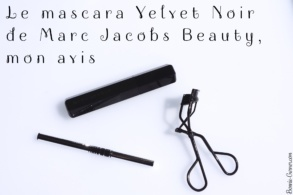 Le mascara Velvet Noir de Marc Jacobs Beauty, mon avis