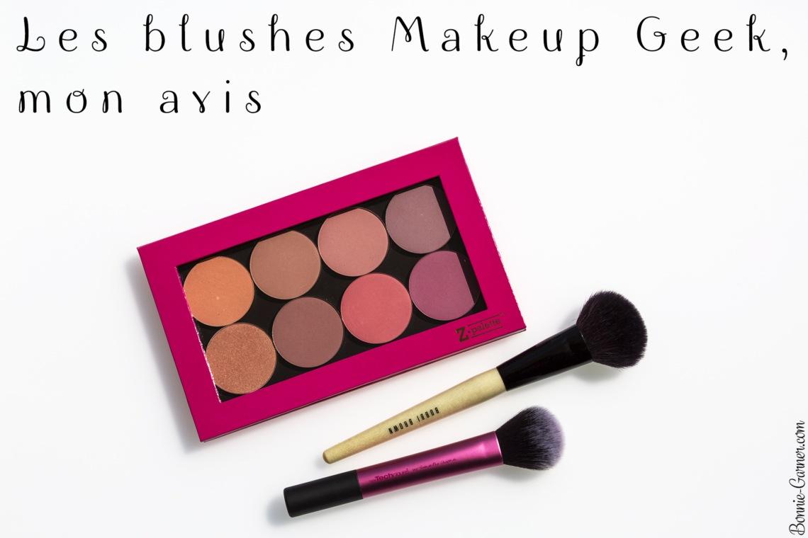 Les blushes Makeup Geek, mon avis