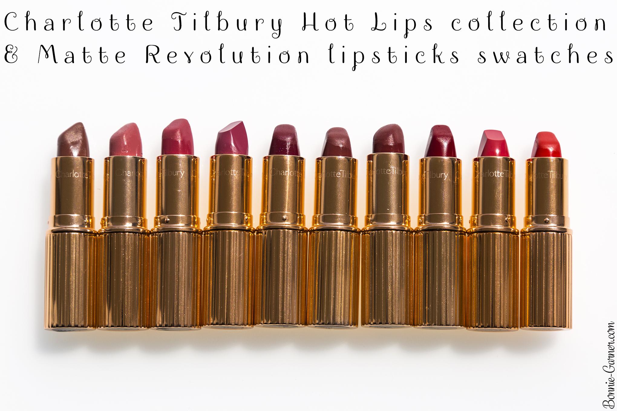 Charlotte Tilbury Hot Lips collection & Matte Revolution lipsticks swatches