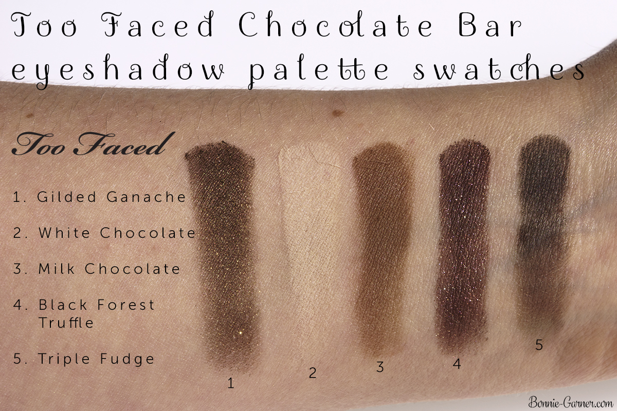 Too Faced Chocolate Bar eyeshadow palette Gilded Ganache, White Chocolate, Milk Chocolate, Black Forest Truffle, Triple Fudge swatches