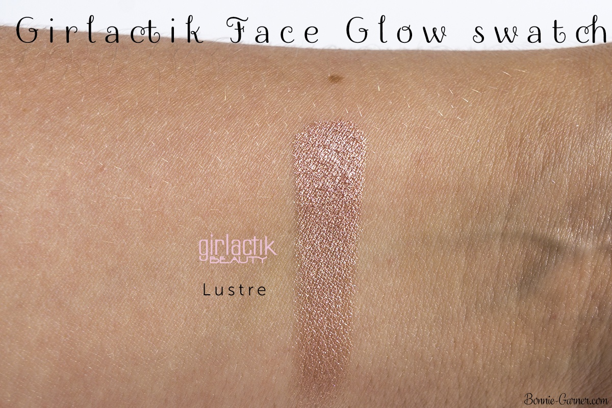 Girlactik Beauty Lustre Face Glow swatch