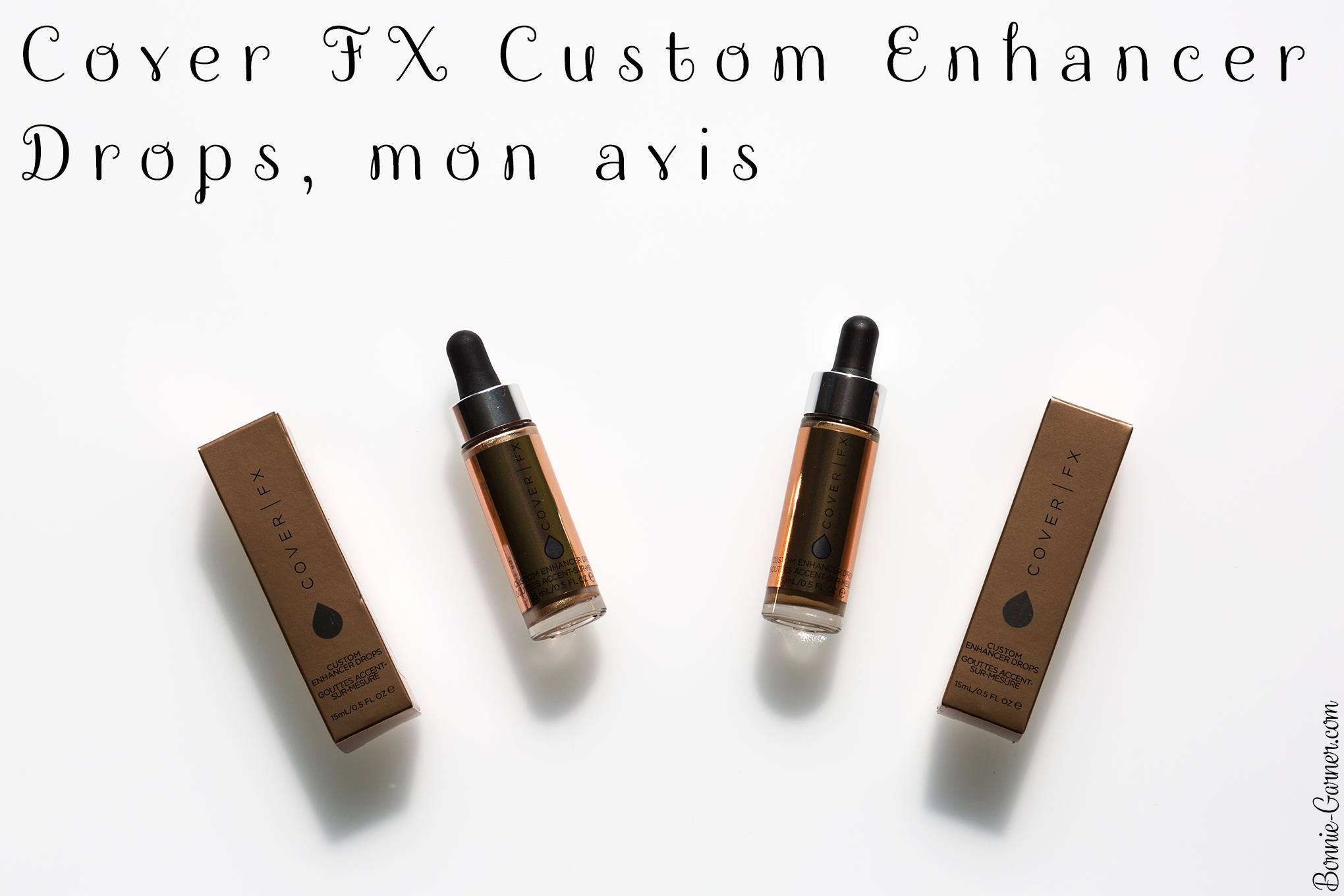 Cover FX Custom Enhancer Drops, mon avis