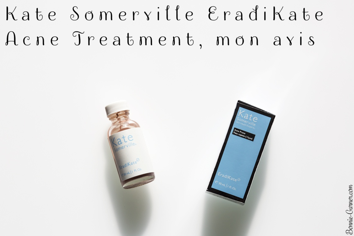 Kate Somerville EradiKate Acne Treatment, mon avis