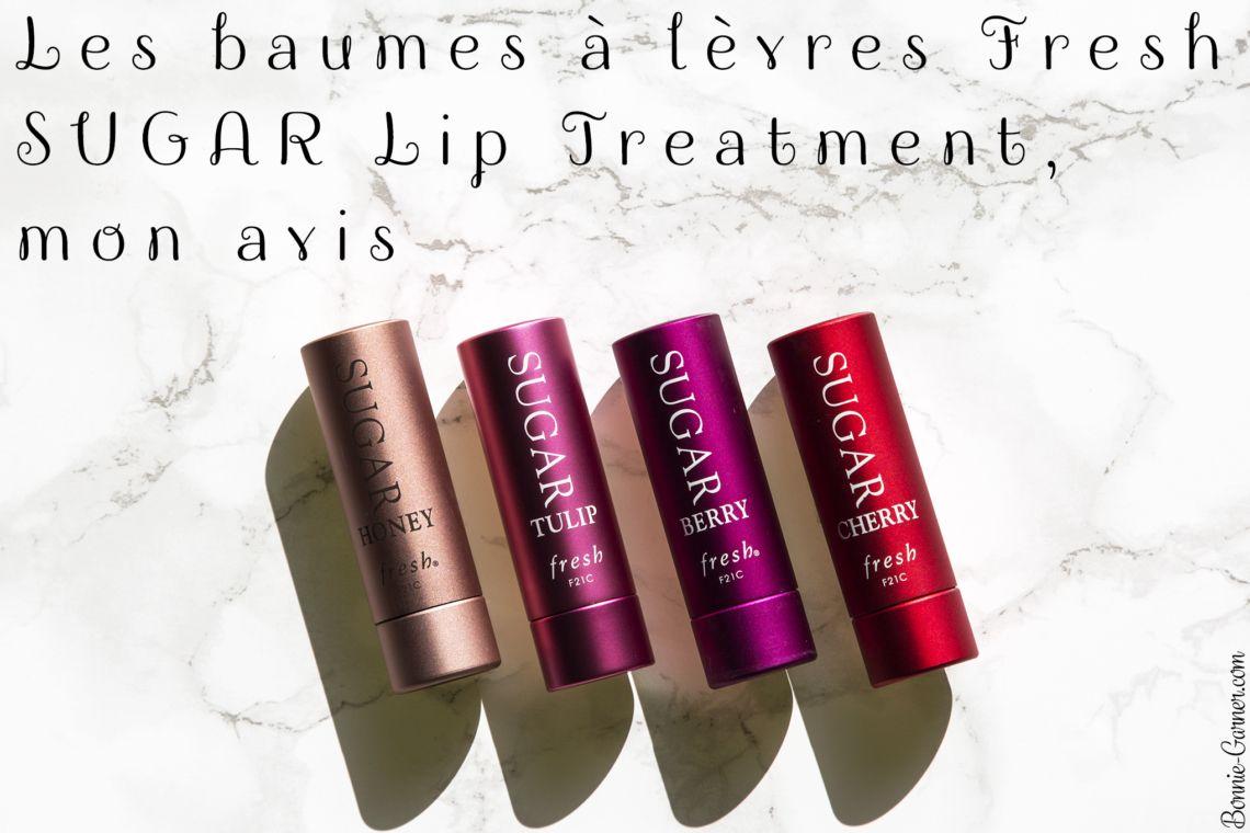 Les baumes à lèvres Fresh SUGAR Lip Treatment, mon avis
