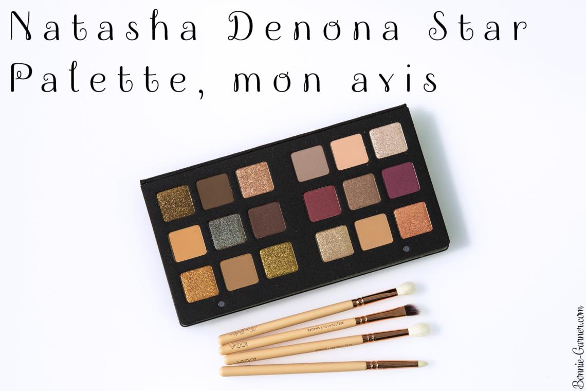 Natasha Denona Star Palette, mon avis