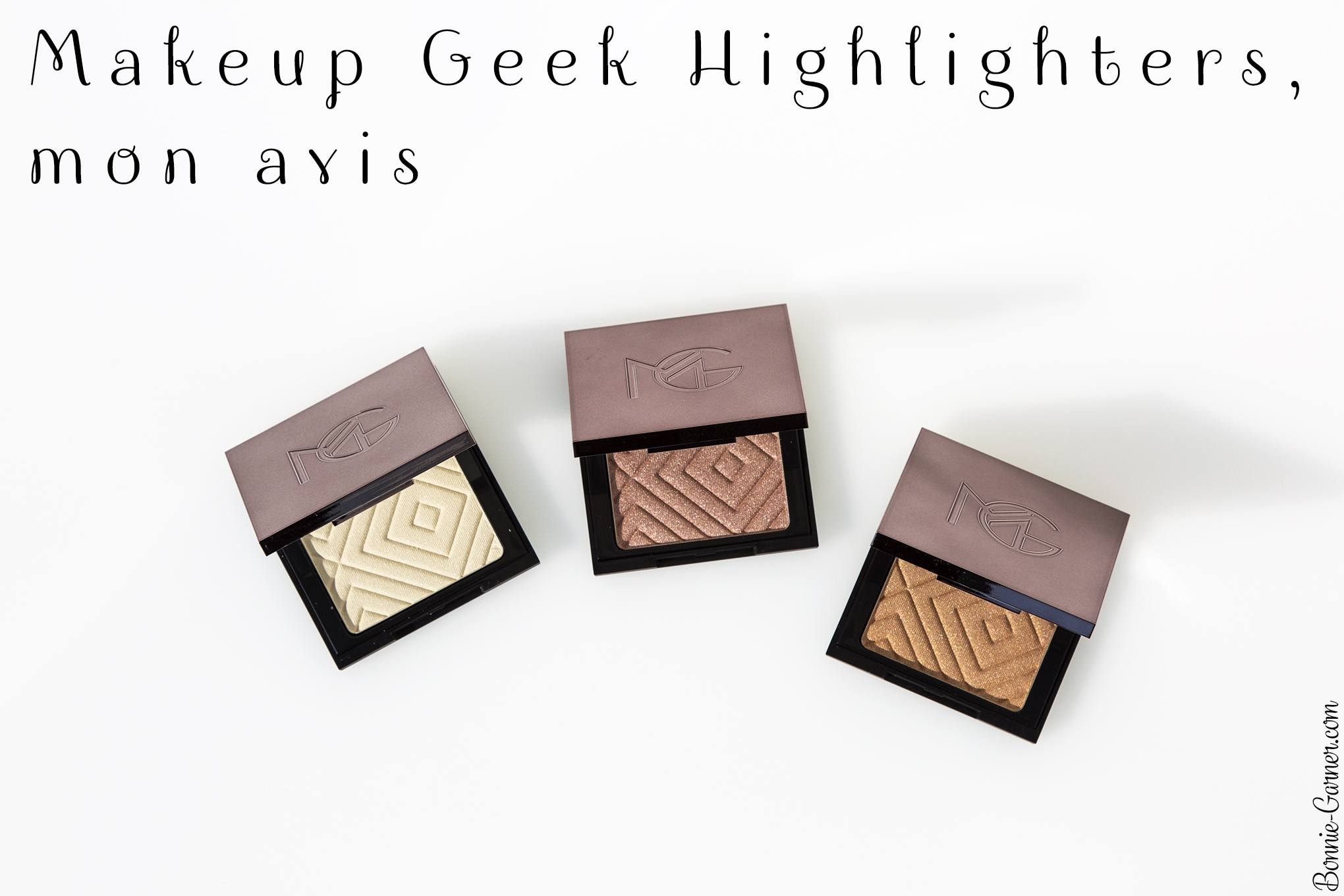 Makeup Geek Highlighters, mon avis