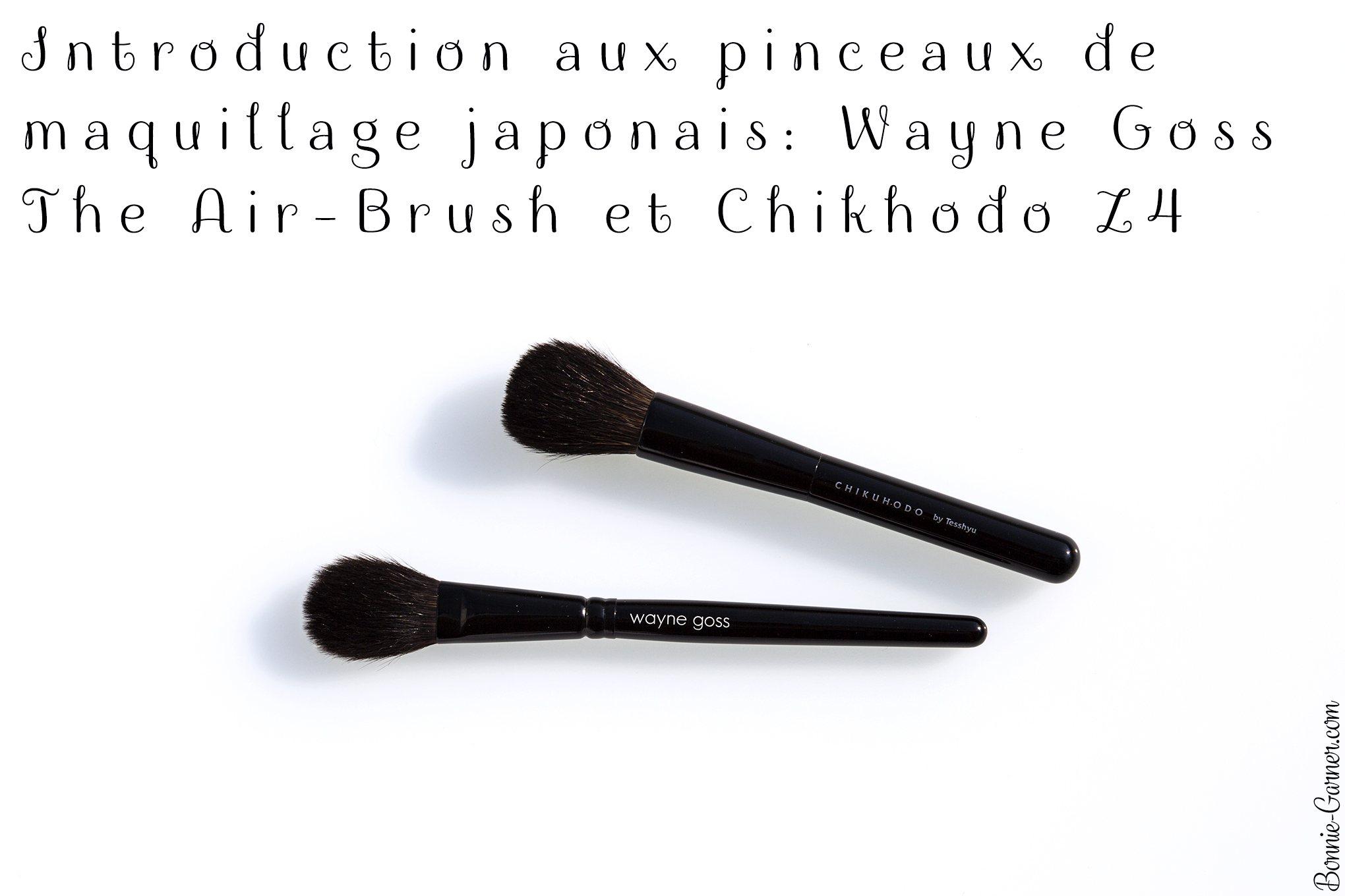 Introduction aux pinceaux de maquillage japonais: Wayne Goss The Air-Brush et Chikuhodo Z4