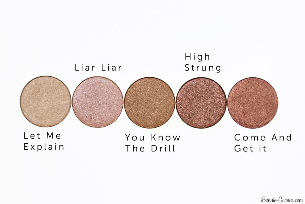 ColourPop Pressed Powder eyeshadows: Let Me Explain, Liar Liar, You Know The Drill, High Strung, Come And Get It