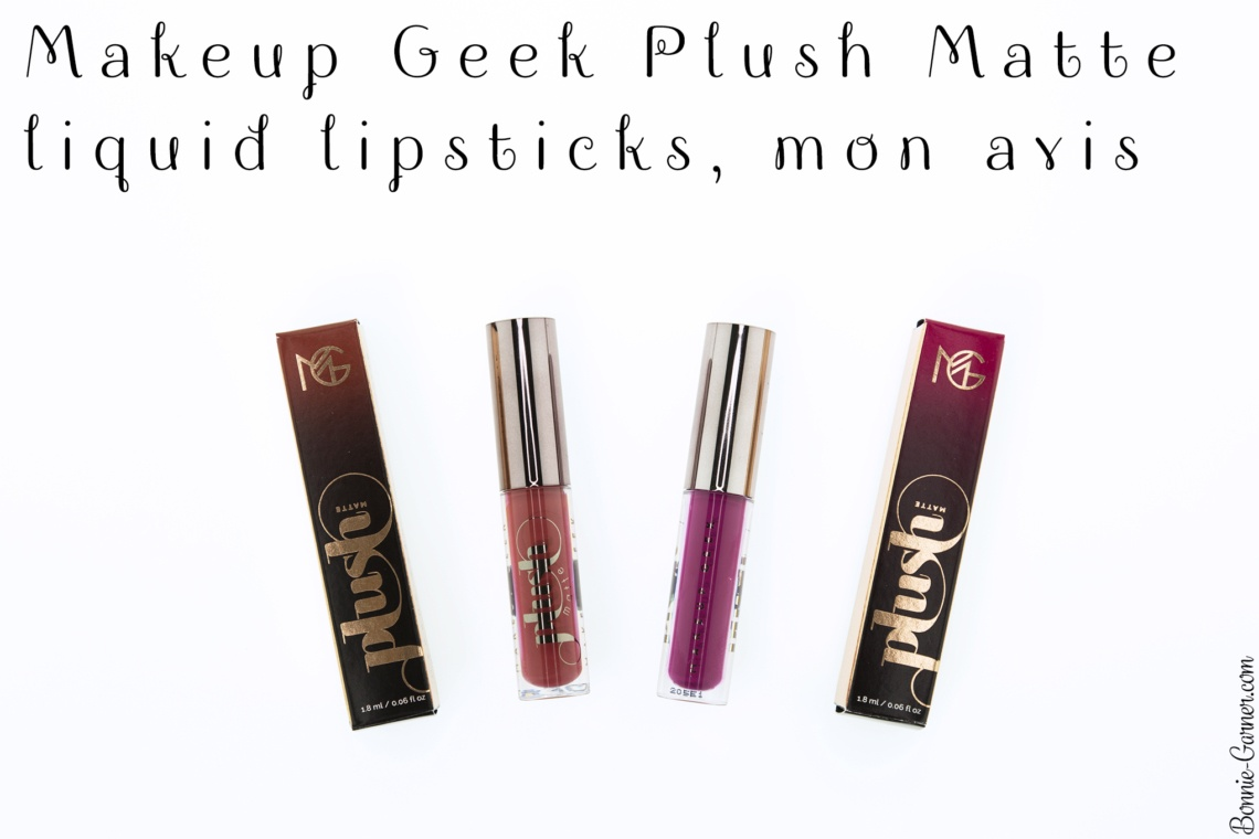 Makeup Geek Plush Matte liquid lipsticks, mon avis