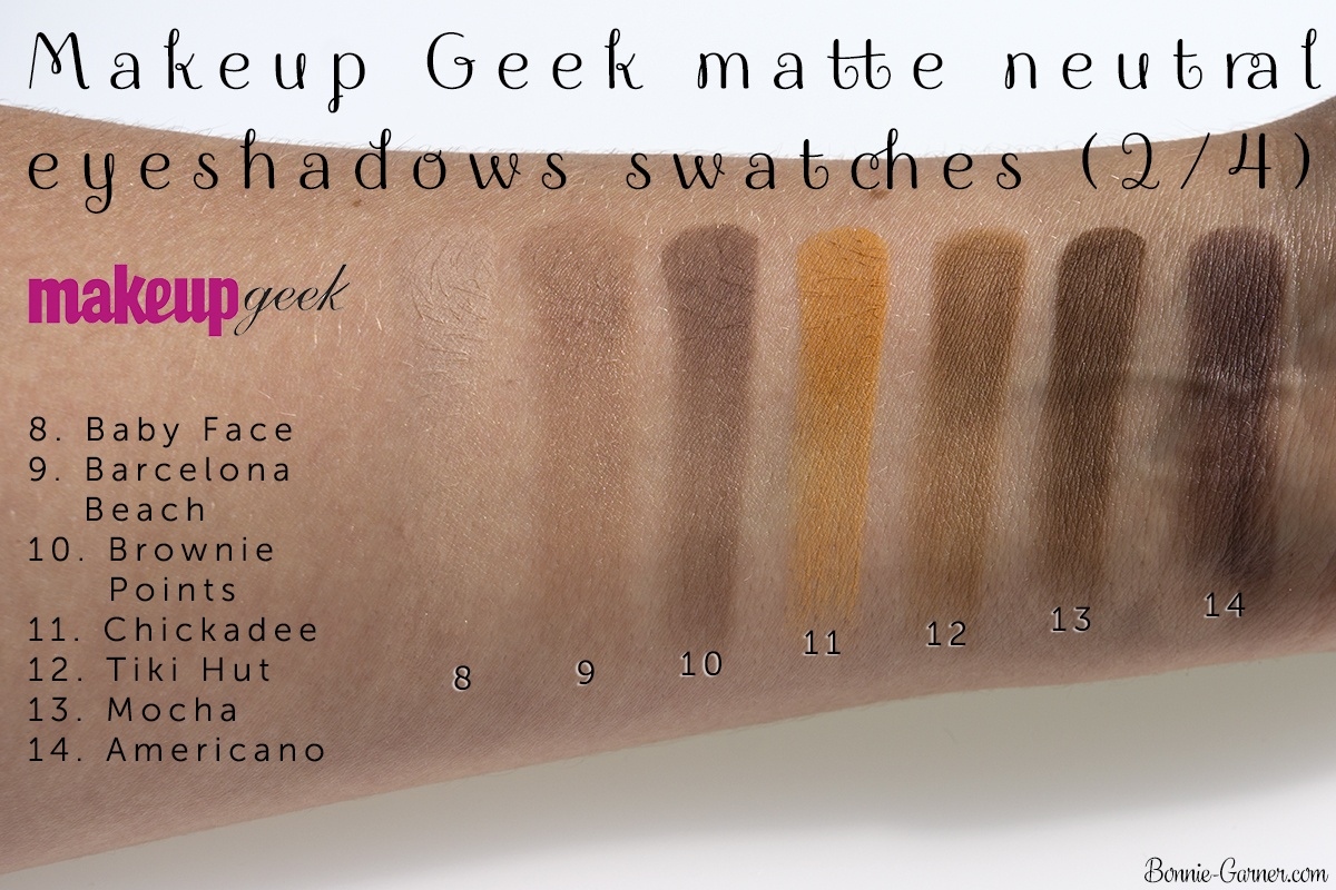 Makeup Geek neutral matte eyeshadows: Baby Face, Barcelona Beach, Brownie Points, Chickadee, Tiki Hut, Mocha, Americano swatches
