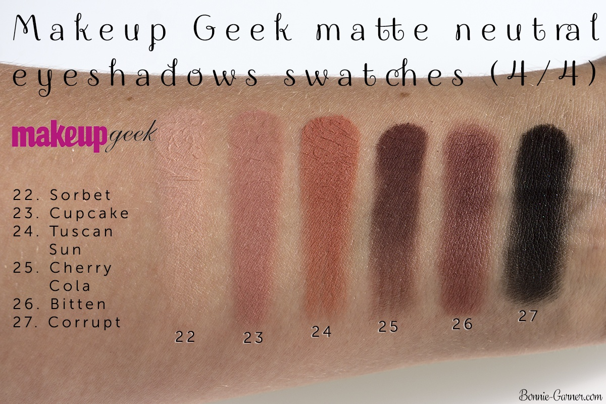 Makeup Geek neutral matte eyeshadows: Sorbet, Cupcake, Tuscan Sun, Cherry Cola, Bitten, Corrupt swatches