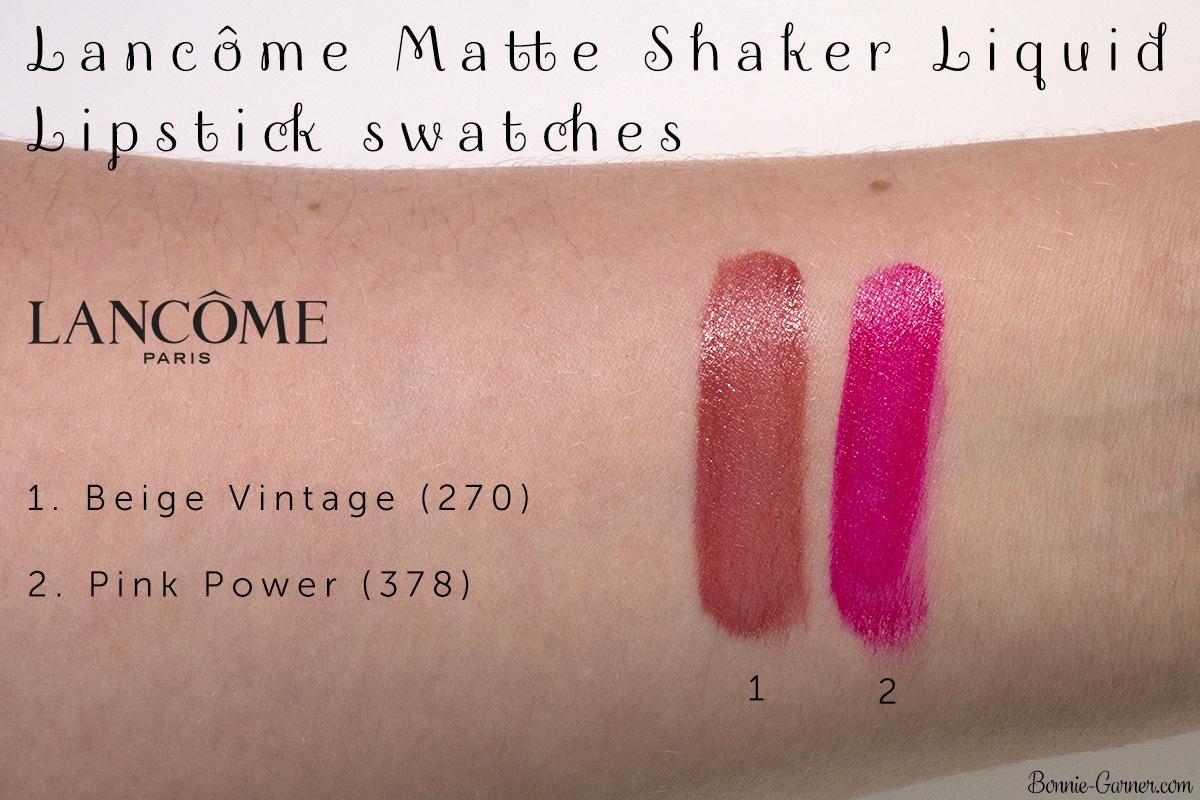 Lancôme Matte Shaker liquid lipsticks: Beige Vintage 270, Pink Power 378