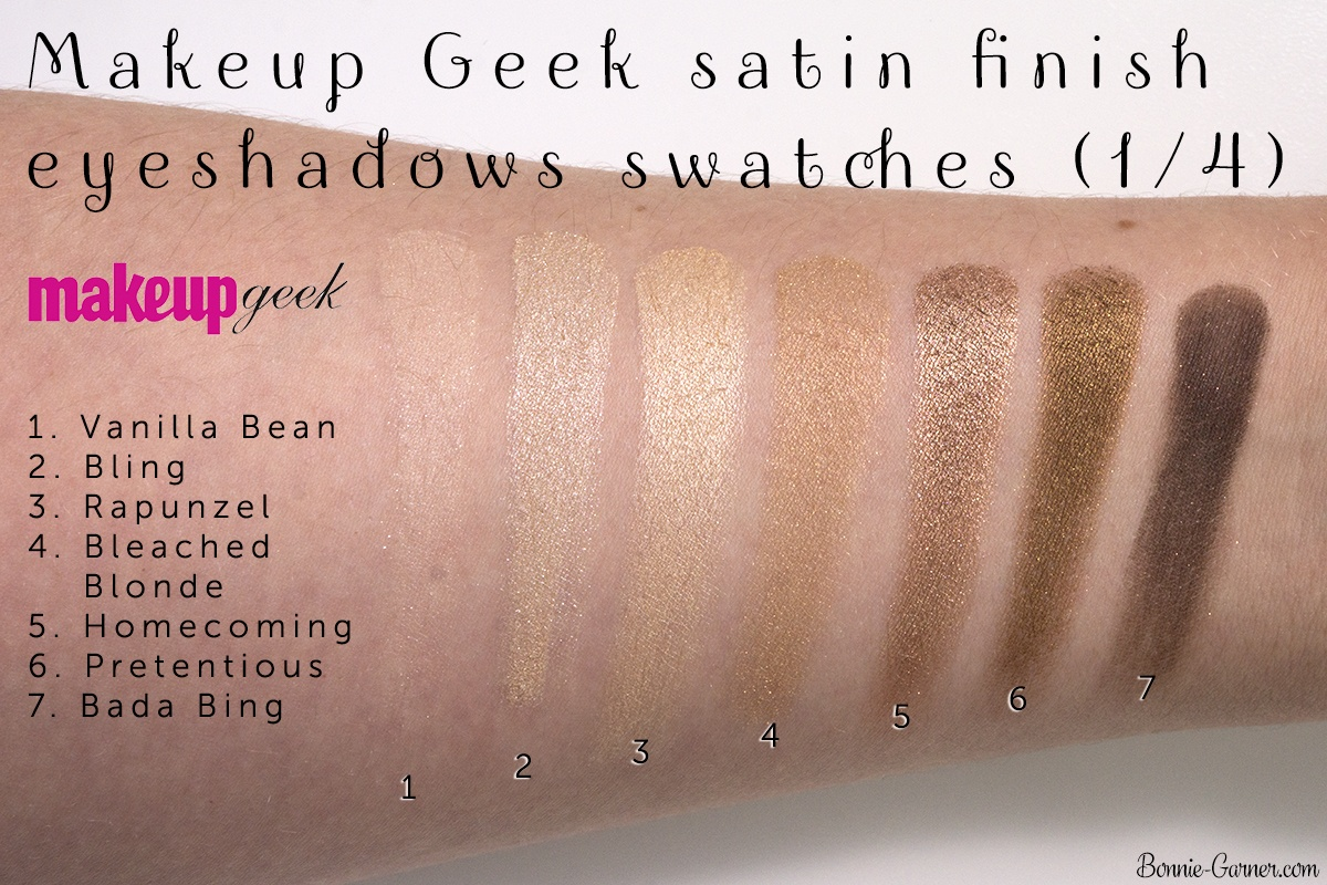 Makeup Geek eyeshadows satin finish: Vanilla Bean, Bling, Rapunzel, Bleached Blonde, Homecoming, Pretentious, Bada Bing swatches