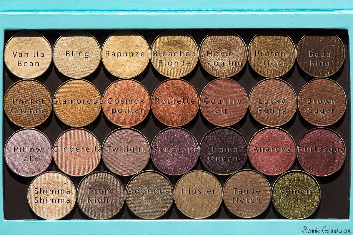 Makeup Geek eyeshadows satin finish: Vanilla Bean, Bling, Rapunzel, Bleached Blonde, Homecoming, Pretentious, Bada Bing, Pocket Change, Glamorous, Cosmopolitan, Roulette, Country Girl, Lucky Penny, Brown Sugar, Pillow Talk, Cinderella, Twilight, Sensuous, Drama Queen, Anarchy, Burlesque, Shimma Shimma, Prom Night, Moondust, Hipster, Taupe Notch, Venom