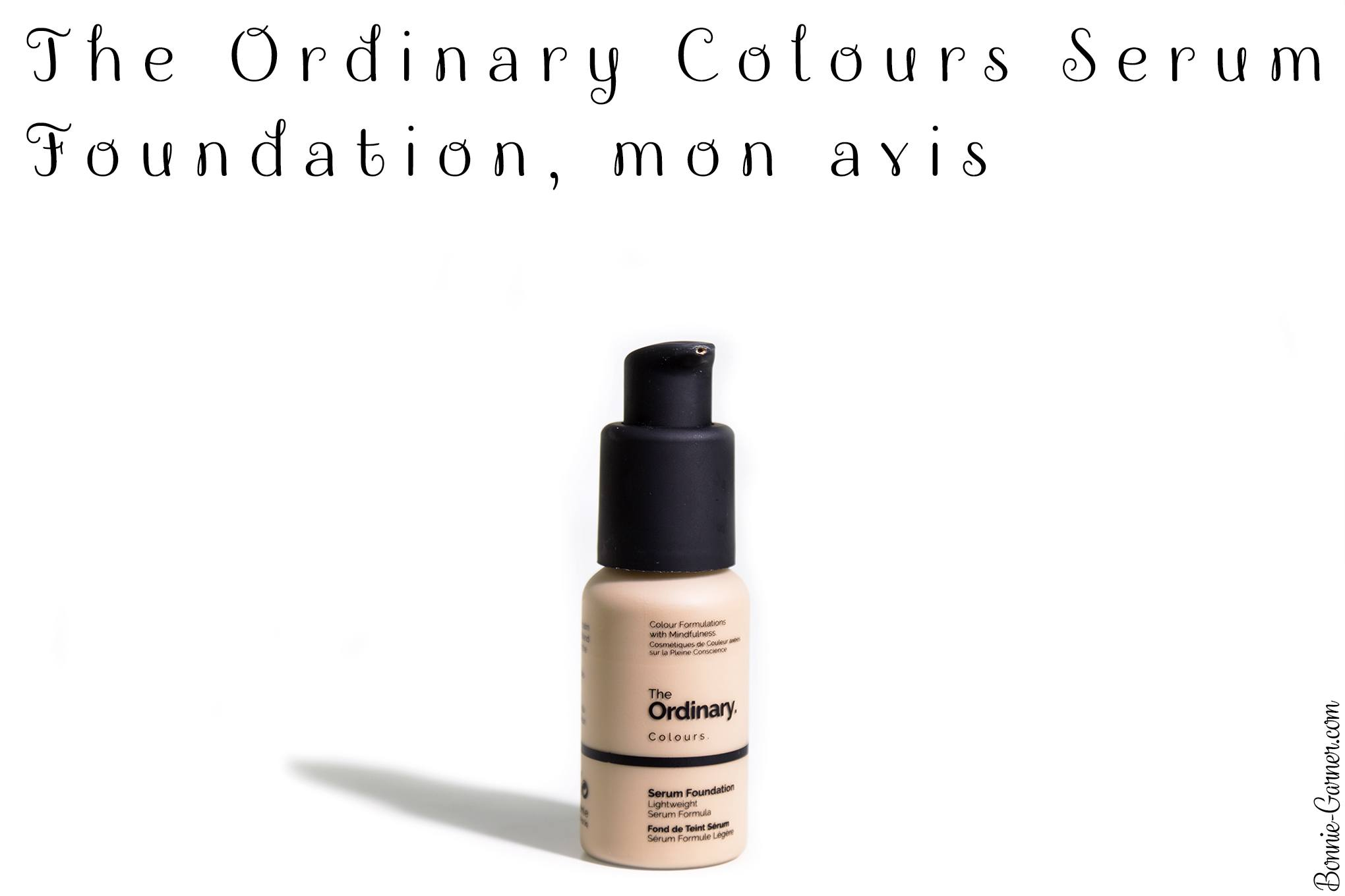 The Ordinary Colours Serum Foundation, mon avis