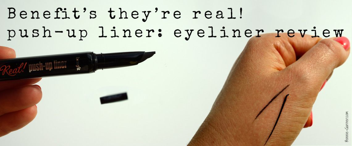 Benefit's they're real! push-up liner: eyeliner review