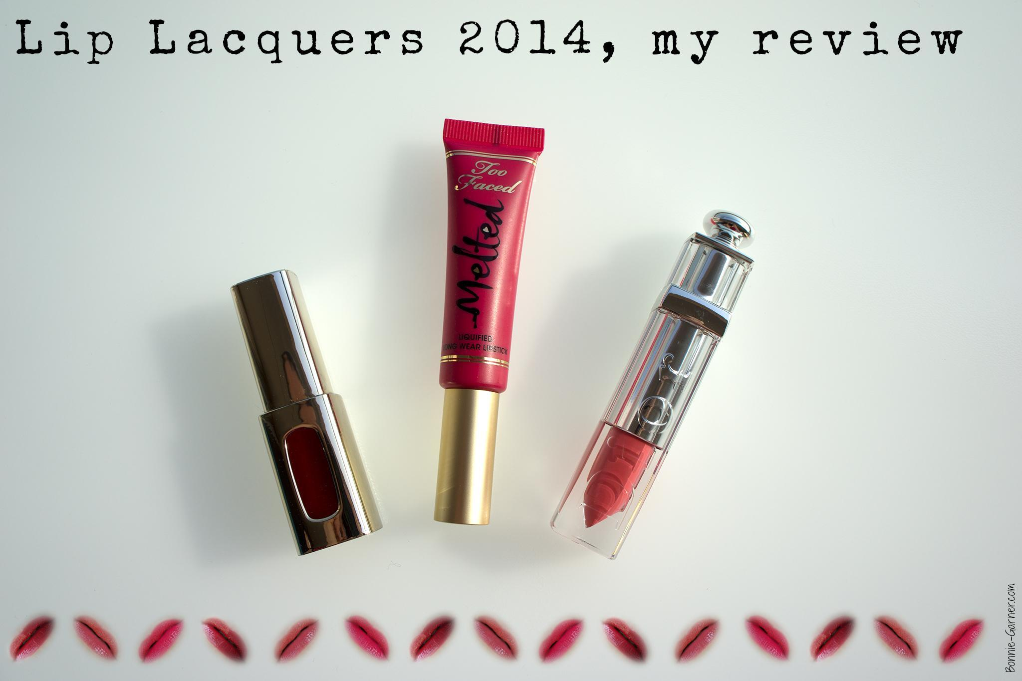 Lip Lacquers 2014 my review