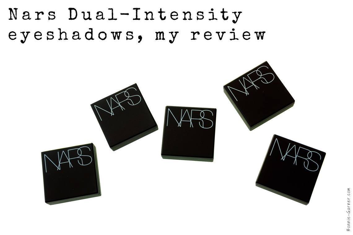 Nars Dual-Intensity eyeshadows, my review