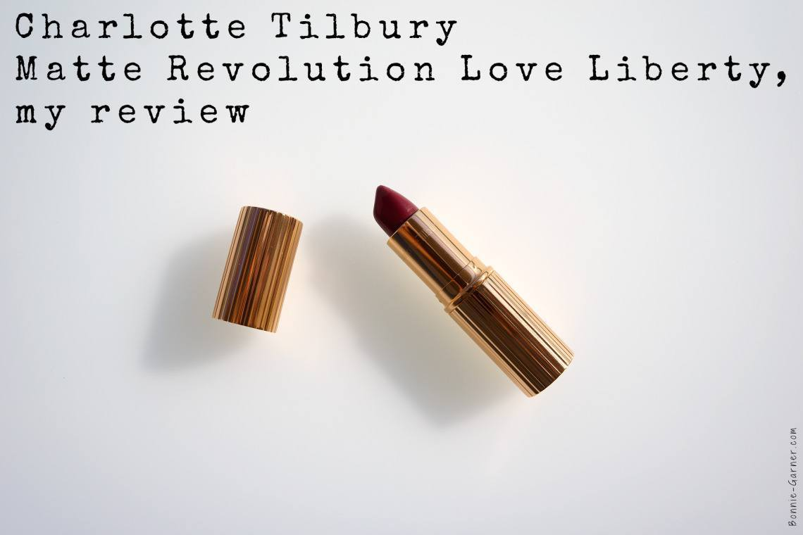 Charlotte Tilbury Matte Revolution Love Liberty, my review