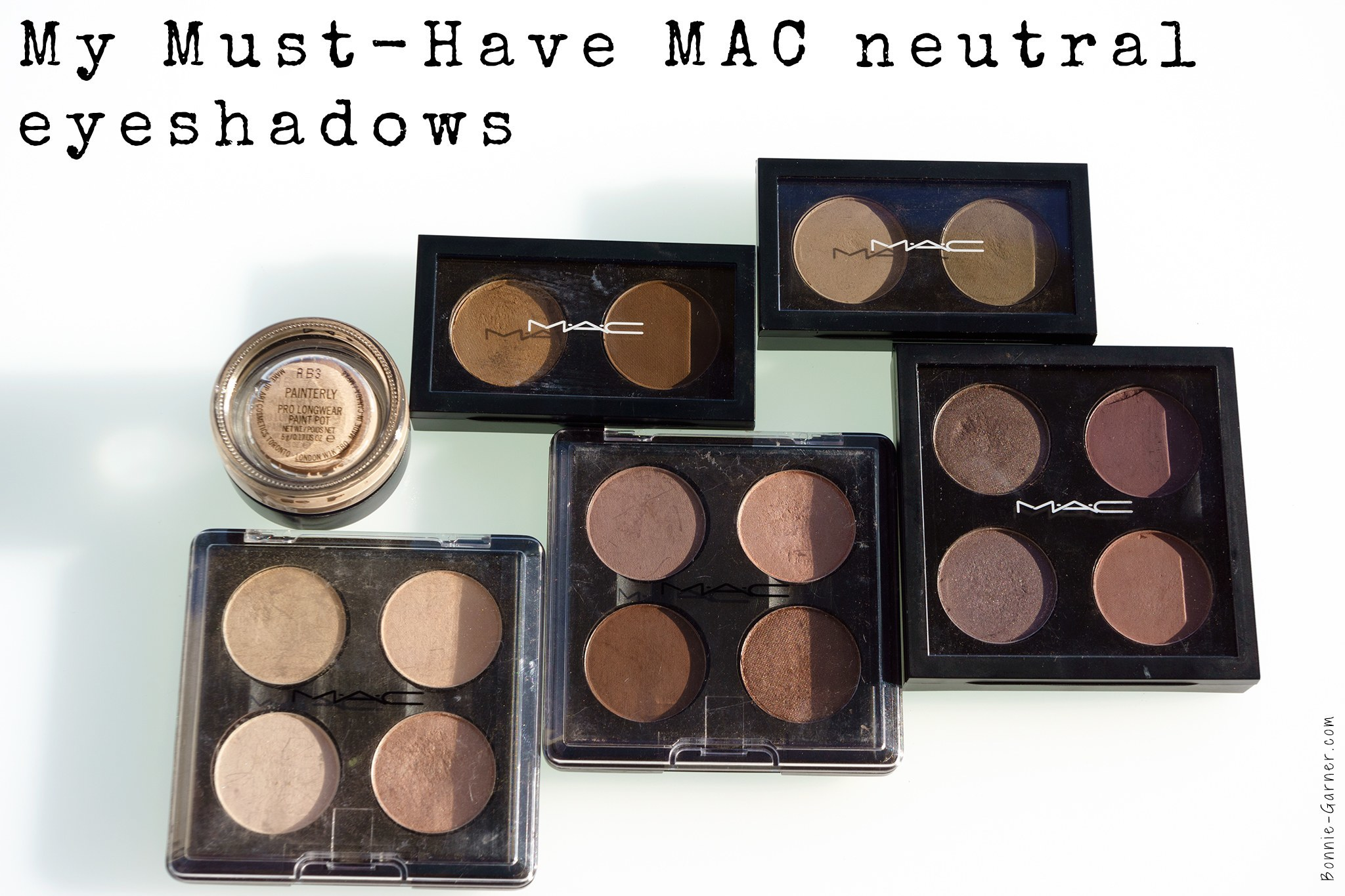 Super My Must-Have MAC neutral eyeshadows | Bonnie Garner – Skincare @HS72