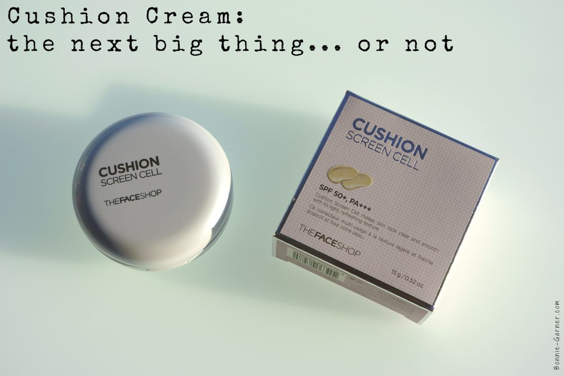 Cushion Cream: the next big thing... or not