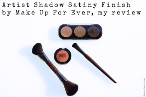 Artist Shadow Satiny Finish by Make Up For Ever, my review