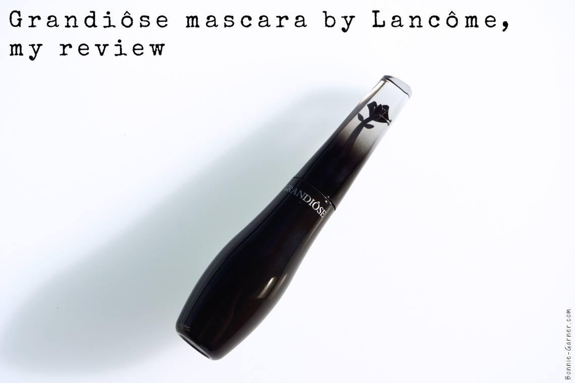 Grandiôse mascara by Lancôme, my review