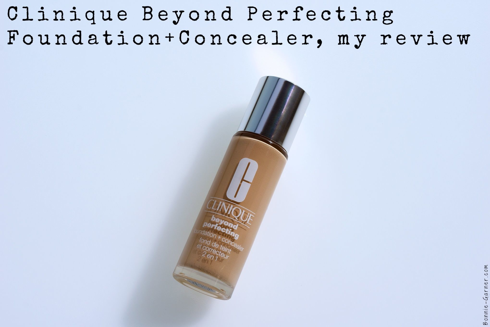 Clinique Beyond Perfecting Foundation+Concealer, my review