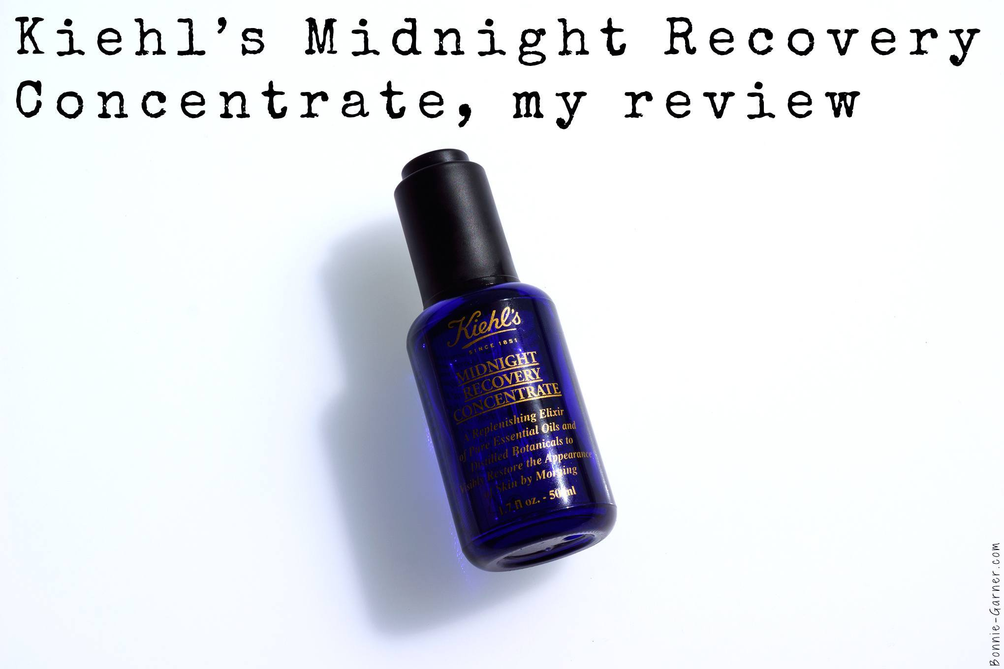 Kiehl's Midnight Recovery Concentrate, my review | Bonnie