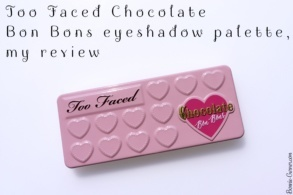 Too Faced Chocolate Bon Bons eyeshadow palette, my review