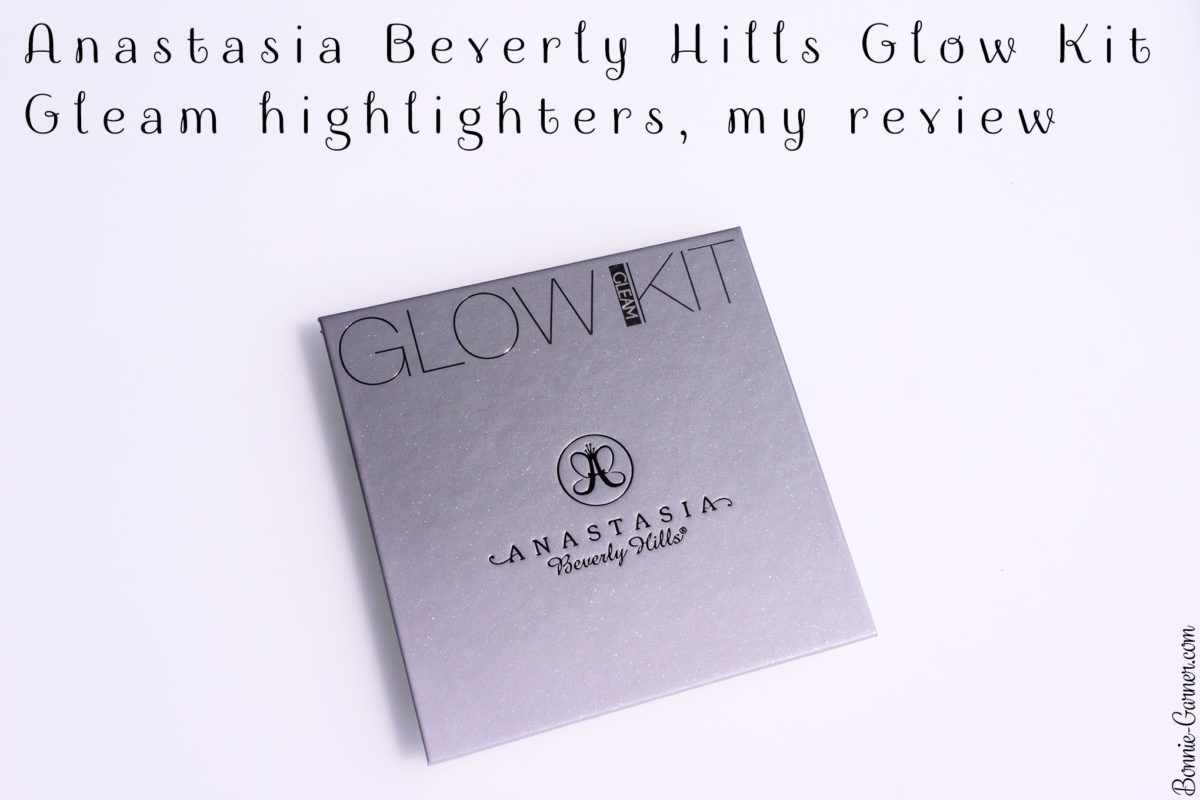 Anastasia Beverly Hills Glow Kit Gleam highlighters, my review