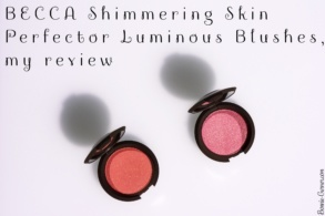 BECCA Shimmering Skin Perfector Luminous Blushes, my review